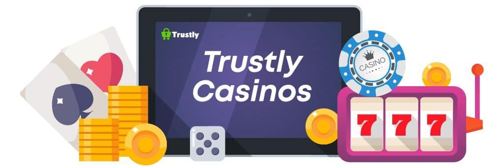 Trustly Casinos