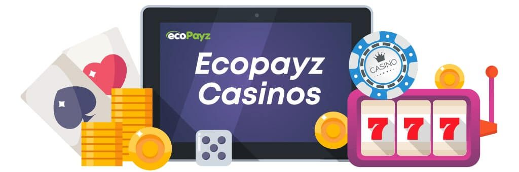 ecoPayz Casinos