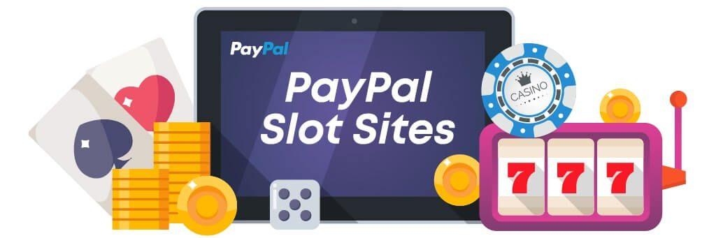 PayPal Slot Sites